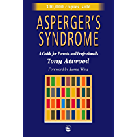 Asperger's Syndrome: A Guide for Parents and Professionals (English Edition)