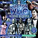 Doctor Who: The Tomb of the Cybermen Radio/TV Program by Kit Pedler, Gerry Davis Narrated by Frazer Hines