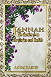 img - for Jannah: The Garden from the Qur'an and Hadith book / textbook / text book