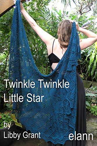 Twinkle Knitting Patterns - elann.com Knitting Pattern: Twinkle Twinkle Little Star