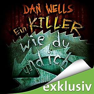 Ein Killer wie du und ich (Serienkiller 6) Hörbuch