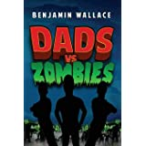 Dads vs. Zombies (Dads vs. Series)