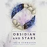 Obsidian and Stars  (Ivory and Bone Series, Book 2)