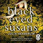 Black Eyed Susans | Julia Heaberlin