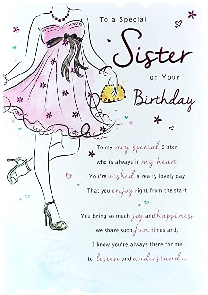 STUNNING TOP RANGE WONDERFULLY WORDED 5 VERSE TO A SPECIAL SISTER BIRTHDAY CARD