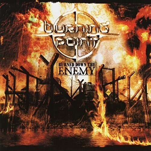 CD : Burning Point - Burned Down the Enemy (CD)