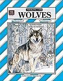 Wolves Thematic Unit, Linda J. Larsen, 155734583X