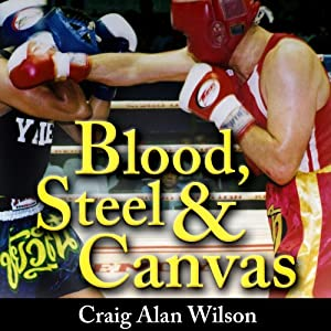 Blood, Steel, and Canvas Audiobook