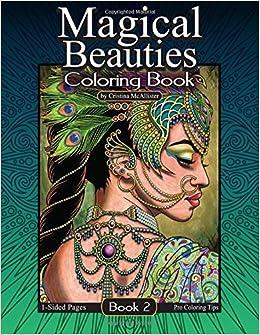 Magical Beauties Coloring Book 2 Cristina McAllister 9781977669711 Books