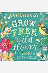 Katie Daisy 2018 Wall Calendar: Grow Free Wild Flower Calendar