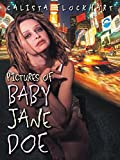 DVD : Pictures of Baby Jane Doe