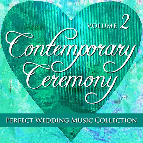 Perfect Wedding Music Collection: Signature Ceremony