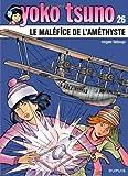 """Afficher """"Yoko Tsuno n° 26 Le Maléfice de l'améthyste"""""""