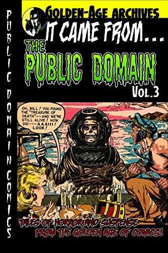 It Came From the Public Domain #3