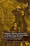 img - for Religion, Identity and Conflict in Britain: From the Restoration to the Twentieth Century: Essays in Honour of Keith Robbins by Frances Knight (2013-07-23) book / textbook / text book