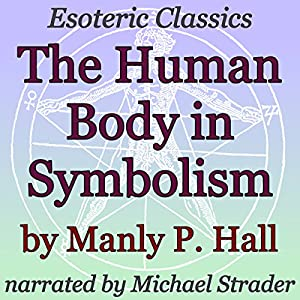 The Human Body in Symbolism Audiobook