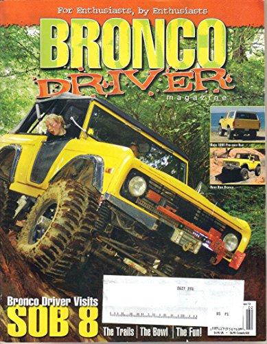Bronco Driver Magazine, February 2005 (Issue 13) (Magazine Bronco Driver)