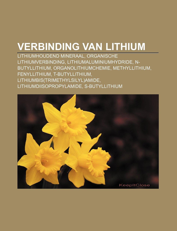 Verbinding Van Lithium Lithiumhoudend Mineraal Organische