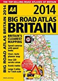 Big Road Atlas Britain 2014, Automobile Association Staff, 0749574496