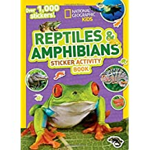 National Geographic Kids Reptiles and Amphibians Sticker Activity Book (NG Sticker Activity Books)