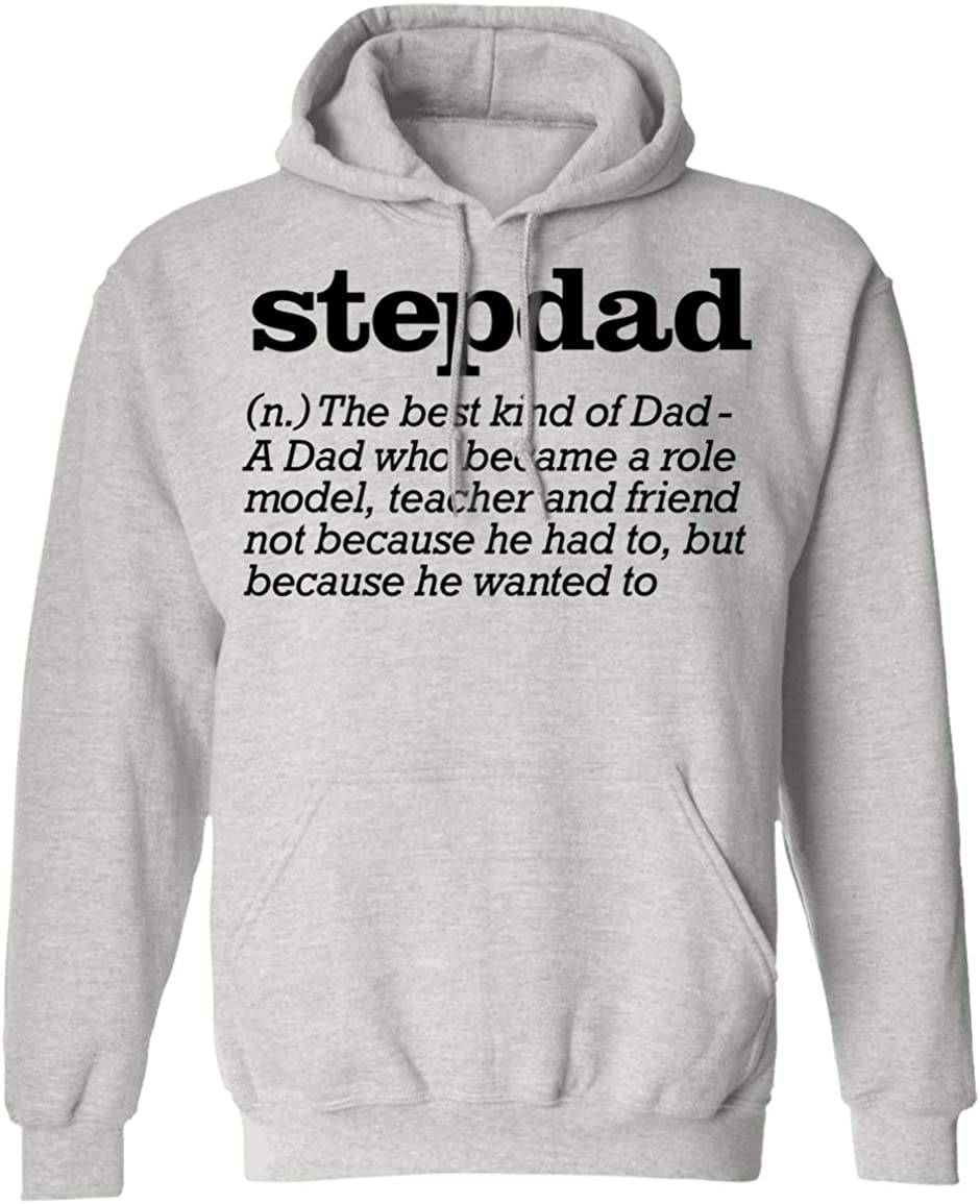 Stepdad Definition Shirt The Best Kind of Dad Step Father Gift Hoodie