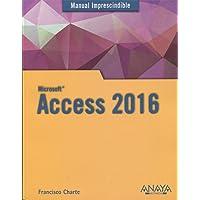 Access 2016 (Manuales Imprescindibles)