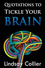 Quotations to Tickle Your Brain Paperback