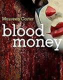 Blood Money (Bev Morriss Mysteries Book 6)