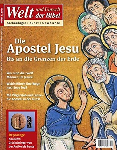 Welt und Umwelt der Bibel / Die Apostel Jesu: Bis an die Grenzen der Erde
