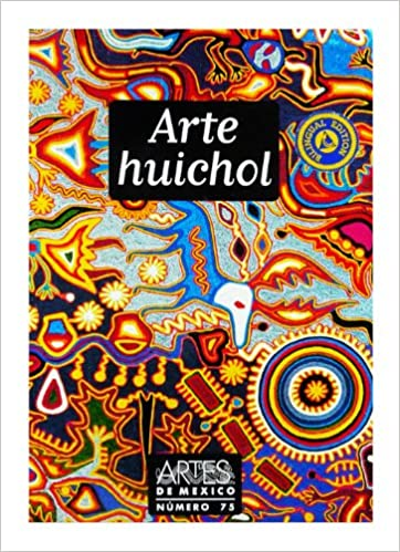 Arte Huichol (Huichol Art), Artes de Mexico # 75 (Bilingual edition: Spanish/English) (Spanish Edition): Johannes Neurath, Juan Negrin, Olivia Kindl: ...