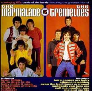 Marmalade Vs The Tre Marmalade Tremeloes Greatest