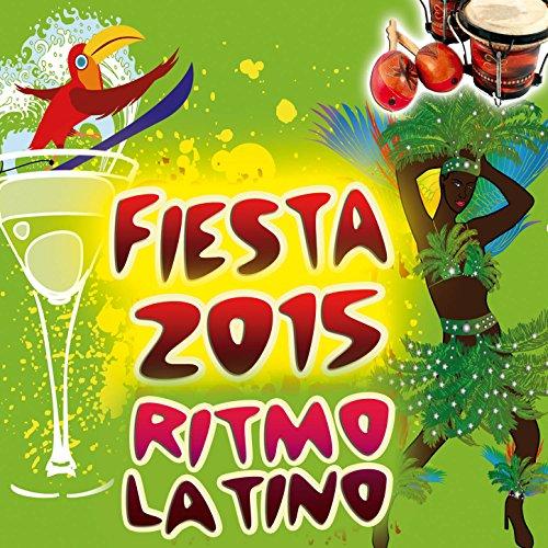 Fiesta 2015 para Bailar. Ritmo Latino Top Hits Club, Reggaeton, Salsa, Cumbia