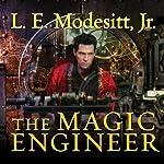 The Magic Engineer: Saga of Recluce Series, Book 3 | L. E. Modesitt, Jr.