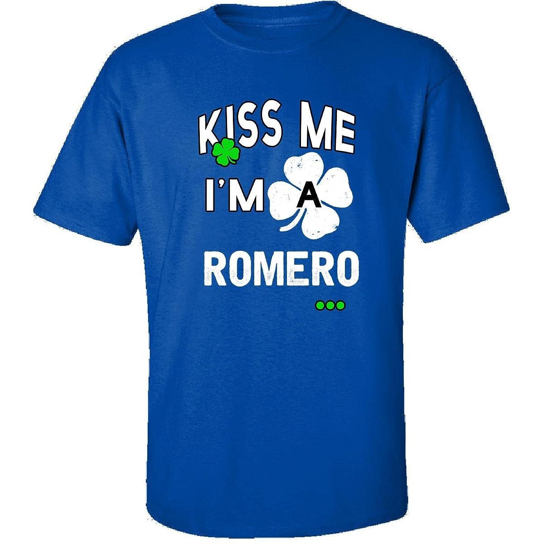 Funny St Patricks Day Irish Kiss Me Im A Romero - Adult Shirt
