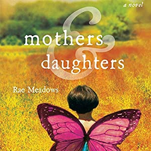 Mothers & Daughters Audiobook