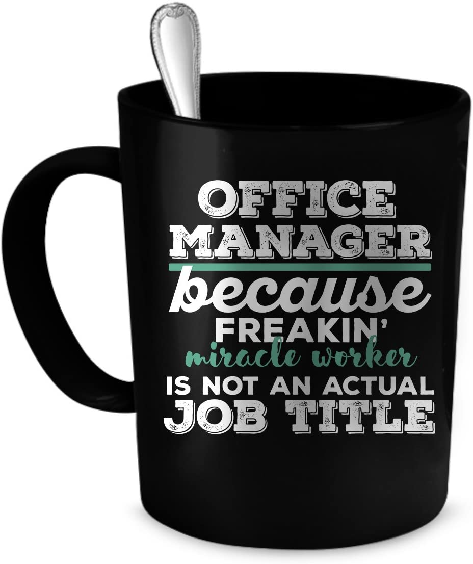 Office Manager Coffee Mug. Office Manager funny gift. 11 oz. black