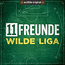 11FREUNDE - Wilde Liga (Original Podcast)