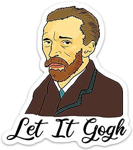 Stickeroonie Let it Gogh Sticker Decal Funny Waterproof Vinyl Vincent Van Gogh Art for Laptops, Waterbottles, Car 4