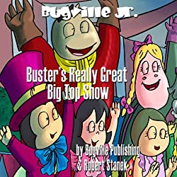 Buster's Really Great Big Top Show