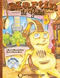 Martin the Guitar