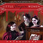 Little Vampire Women | Louisa May Alcott,Lynn Messina