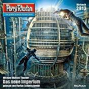 Das neue Imperium (Perry Rhodan 2913) | Michael Marcus Thurner
