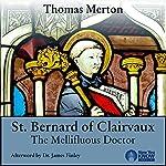 Thomas Merton and St. Bernard of Clairvaux | Thomas Merton