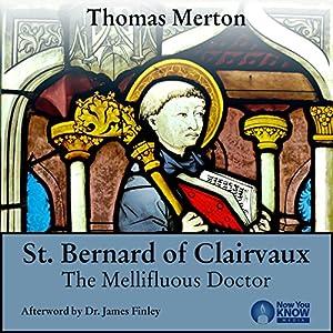 Thomas Merton and St. Bernard of Clairvaux Speech