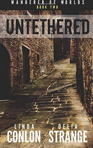 Untethered (Wanderer of Worlds) (Volume 2)