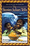 Stories Julian Tells, Harcourt School Publishers Staff, 0153003332