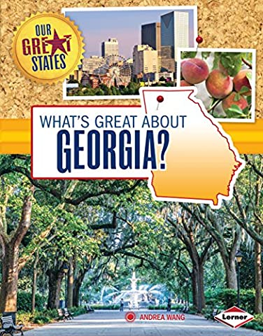 What's Great about Georgia? (Our Great States) (Earth To Earth Swamp Thing)