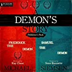 A Demon's Story: Publisher's Pack: Books 1 and 2 | Michael Siemsen