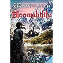 Bloomability by Sharon Creech (2012-12-04)
