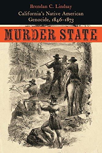 - Murder State: California's Native American Genocide, 1846-1873